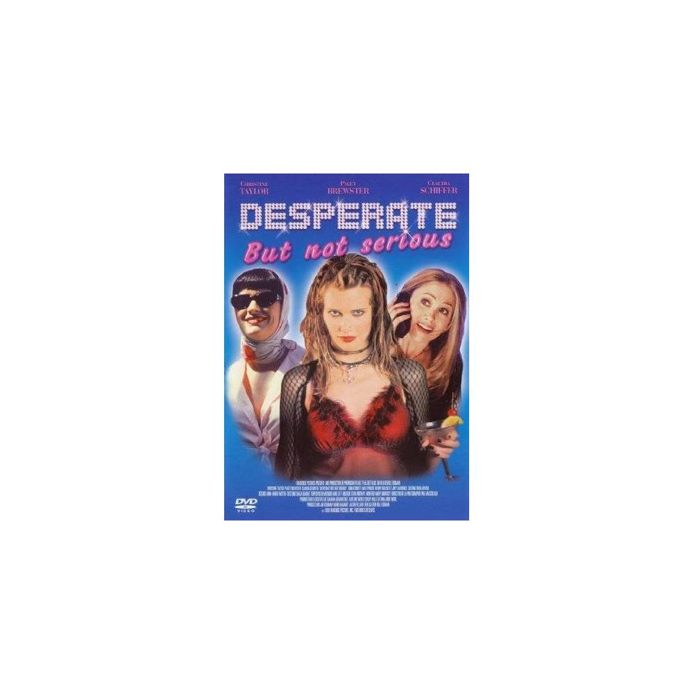 Dvd Desperate But Not Serious Why does everybody cares so much about it? dvd desperate but not serious