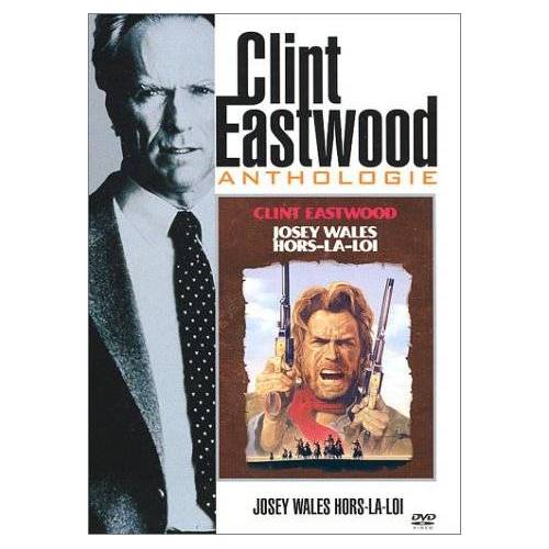 DVD - Josey Wales: Outside the Law - Clint Eastwood Anthology
