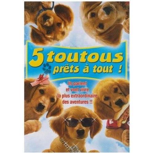 DVD - 5 toutous prêts à tout !