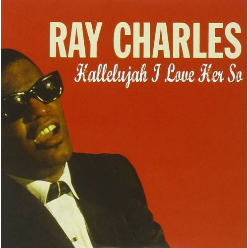 CHARLES RAY - CD HALLELUJAH I LOVE HER SO
