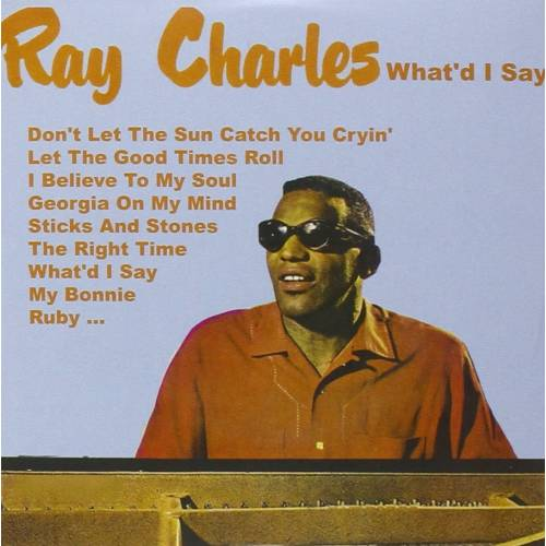 CHARLES RAY - CD WHAT I SAY