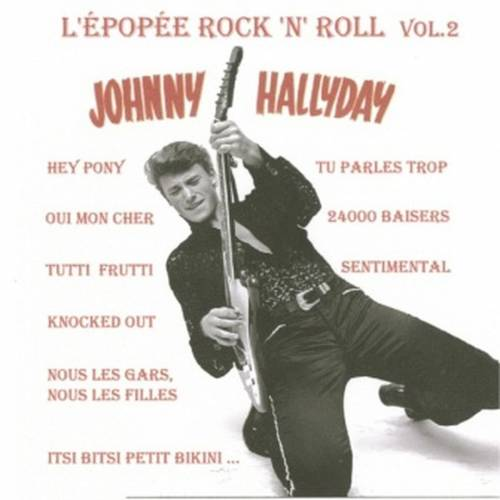 HALLYDAY JOHNNY - CD EPOPEE ROCK N ROLL VOL2