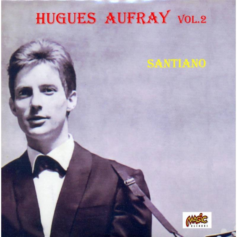 AUFRAY HUGUES - CD SANTIANO VOL 2