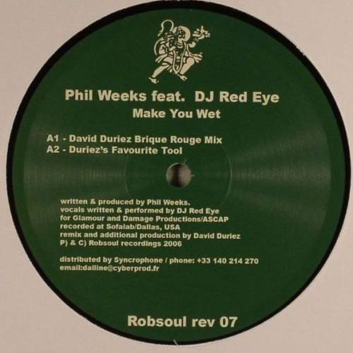 Phil Weeks ‎– Make You Wet