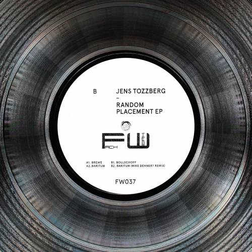 Jens Tozzberg - Random Placement EP - Fachwerk - FW037 - 12inch