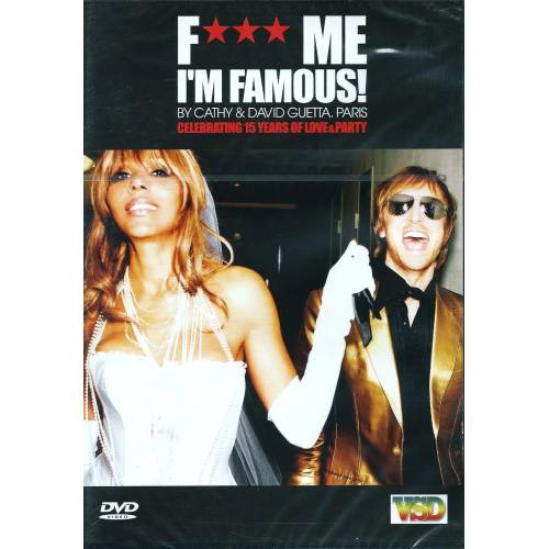 F *** me I'm famous by David & Cathy Guetta Paris Celebrating 15 Years of Love & Party